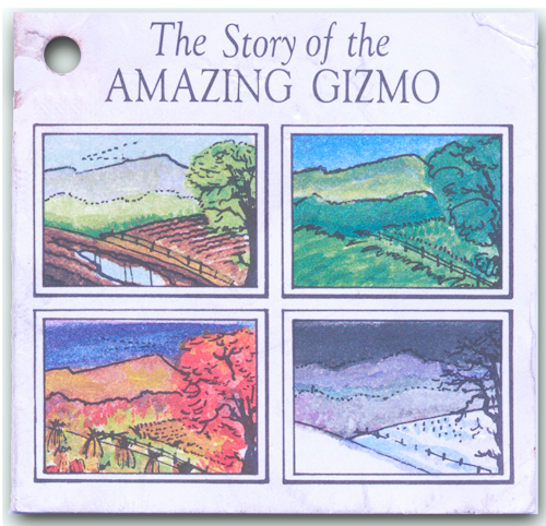 The Story of the Amazing Gizmo
